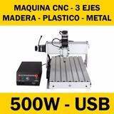 Maquina Cnc Router Fresadora Usb - 3 Ejes 500w - 30x40