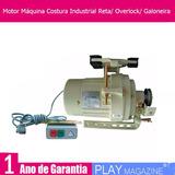 Motor Máquina Costura Industrial Reta/ Overlock/ Galoneira