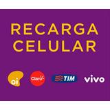 Recarga Celular Facil Tim, Claro, Vivo, Oi R$10,00 - 24h On