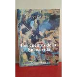 Los Cuentos De La Buena Vida - Vivi García - Oferta