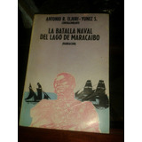 Libro Usado Historia La Batalla Naval Lago De Maracaibo