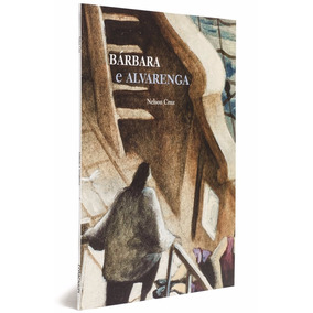 Livro Barbara E Alvarenga Nelson Cruz Cosac Naify