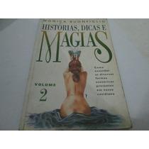 Livro Historias Dicas E Magias Monica Buonfiglio Vol2 R.564