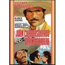 Dvd Vicente Fernandez Juan Charrasqueado Y Gabino Barrera