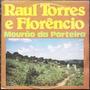 Lp Raul Torres E Florencio (mourão Da Porteira) Novissimo