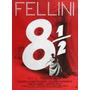 Ocho Y Medio - Fellini - Matroianni - Cine - Lámina 45x30 Cm