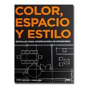 Libro Color, Espacio Y Estilo.