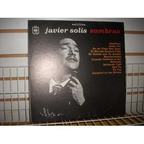 Javier Solís - Sombras Lp ( Vinil ) Nacional
