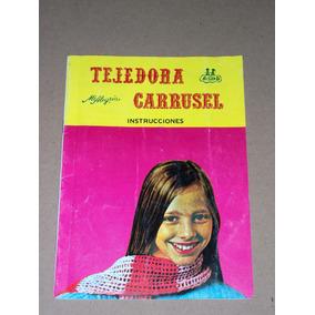 Tejedora Carrusel Mi Alegria Algara Manual Revista