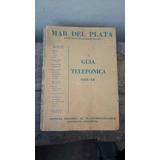 Antigua Guia Telefonica De Mar Del Plata Año 1965-1966