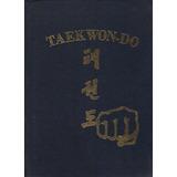 Enciclopedia Taekwondo Itf Via Virtual En Castellano