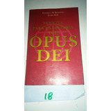 Opus Dei Fuentes Para La Historia Requena Sesse