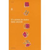 El Cubilete De Dados - Max Jacob