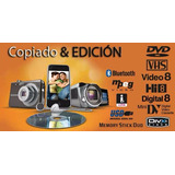 Conversion Pasaje Vhs A Dvd ,8mm, Hi8, Minidv, Foto Y Video