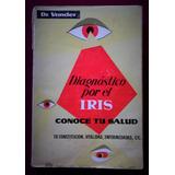 Diagnóstico Por El Iris Conoce Tu Salud - Dr. Adrián Vander