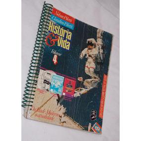 História E Vida Volume 4 Com Atlas Nelson E Claudio Piletti
