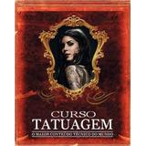 Curso De Tatuagem - Completo