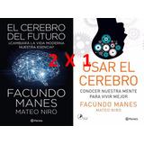 Usar El Cerebro + El Cerebro Del Futuro +envio Gratis Caba