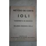 Método De Corte Ioli-caderneta De Medidas