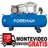 Compresor Monofásico Foreman 200l 3 Hp 2 Años Garnatía G P