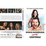 Dvd Minha Namorada Fora De Controle Original Novo Lacrado