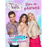 Violetta. : Libro De Pã³sters Disney