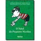 Natal Do Pequeno Nicolau -vol.2- Col. Histórias Inéditas D