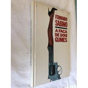 * A Faca De Dois Gumes - Fernando Sabino - Livro