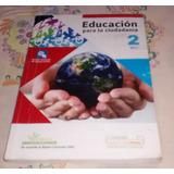 Educación Para La Ciudadanía 2 Bgu | Editorial Educatemas