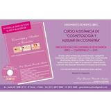 Libro De Estetica Y Cosmiatria -coordinador De Spa