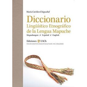 Libro Diccionario Mapuche María Catrileo