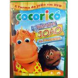 Dvd Cocoricó As Aventuras Do João Na Fazenda