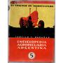 Enciclopedia Agropecuaria Argentina Nº 5 El Tractor