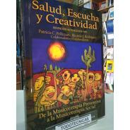 Salud Escucha Y Creatividad  Musicoterapia  Ed. 2019   -usal