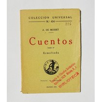 A. De Musset Ermelinda, Cuentos Tomo Iv Libro Importado 1921