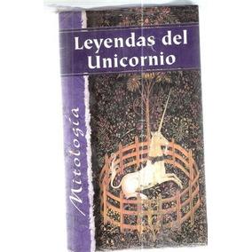 Leyendas Del Unicornio Antología