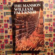 William Faulkner. The Mansion.