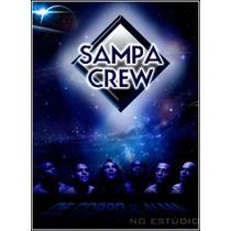 Dvd Sampa Crew - De Corpo E Alma No Estudio