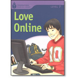 Livro - Foundations Reading Library Level 7.5 - Love Online