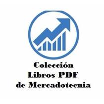Coleccion Libros Pdf De Mercadotecnia:publicidad,branding