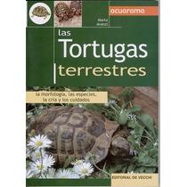 Libro Las Tortugas Terrestres Editorial De Vecchi