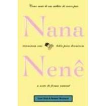 Livro Nana, Nenê Gary Ezzo & Robert Buckman