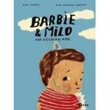 Barbie & Milo Una Historia De Amor - Tinnen, Kari