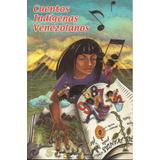 Libro Cuentos Indigenas Venezolanos