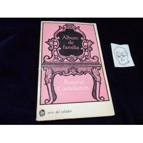 Album De Familia Rosario Castellanos