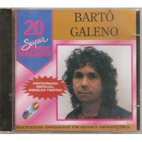 Cd Bartô Galeno - 20 Super Sucessos - Novo***