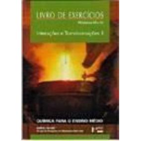 Livro De Exercícios Módulos I E Ii- Interações E Transfor...