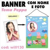 Banner Simples Aniversário Personalizado Peppa Pig Will130