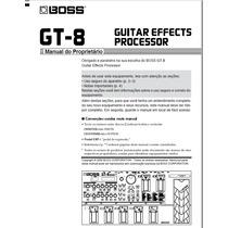 Manual Pedaleira Boss Gt-8 Em Português (arquivo Pdf)