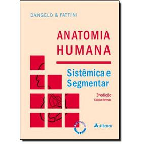 Anatomia Humana: Sistêmica E Segmentar